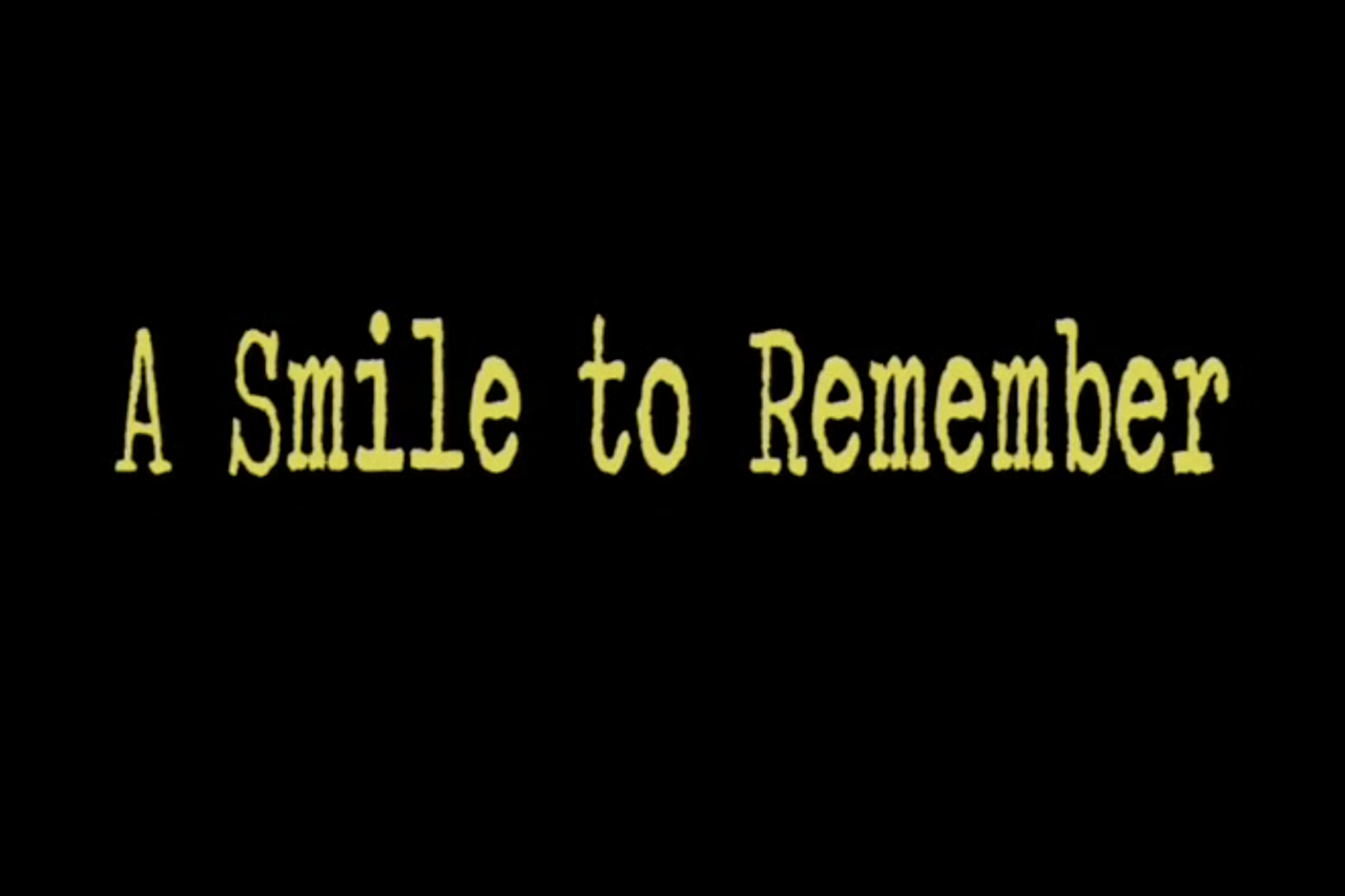 A Smile to Remember