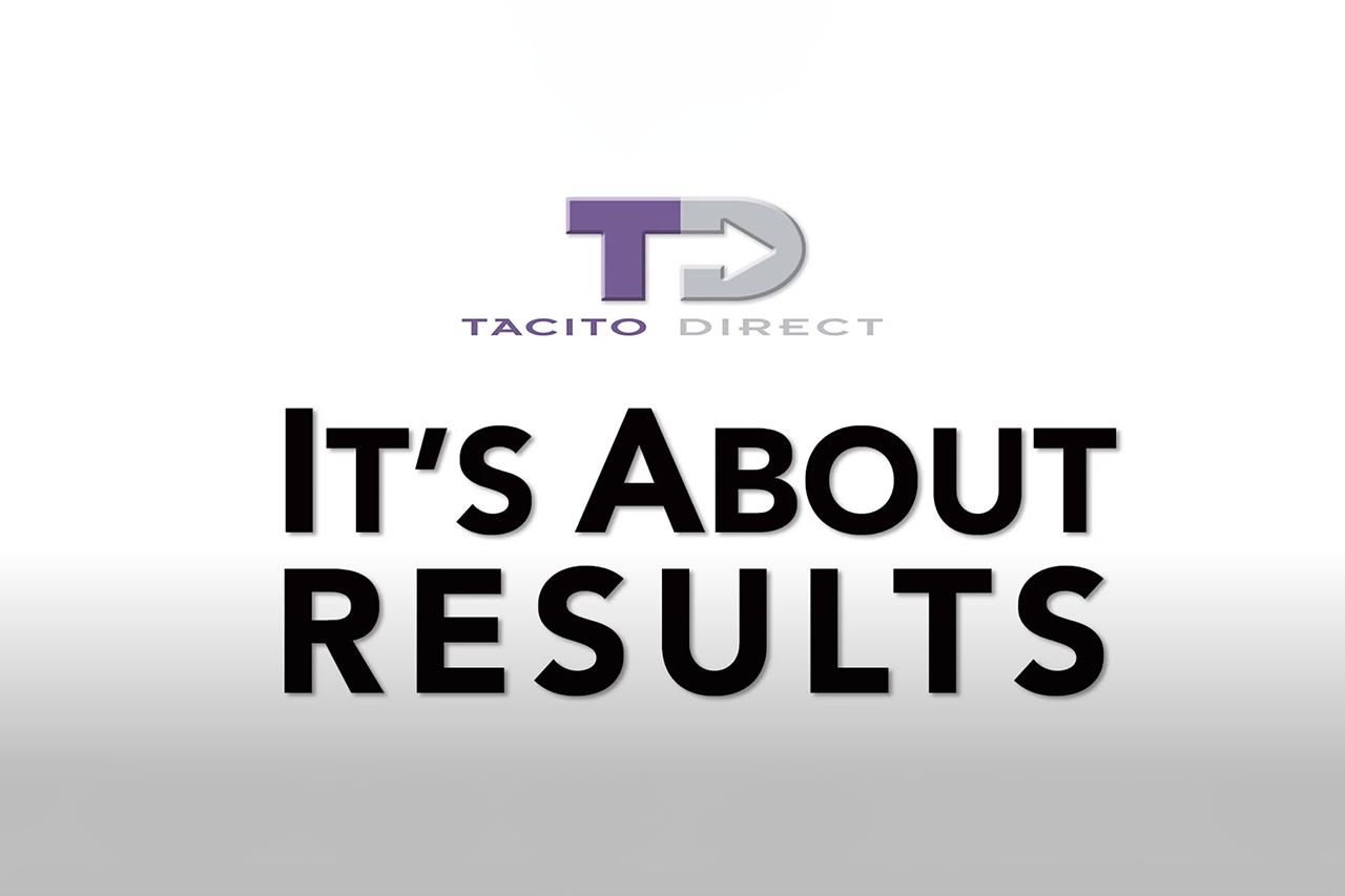 Tacito Direct- RESULTS